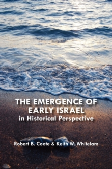 The Emergence of Early Israel in Historical Perspective, Paperback / softback Book