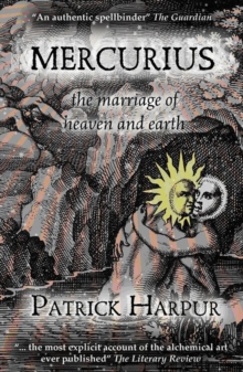 Mercurius : The Marriage of Heaven and Earth, Paperback / softback Book