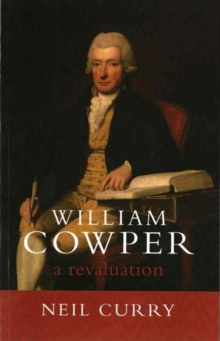 William Cowper : A Revaluation, Paperback / softback Book