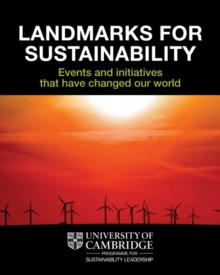 Landmarks for Sustainability : Events and Initiatives That Have Changed Our World, Paperback / softback Book