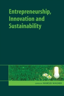 Entrepreneurship, Innovation and Sustainability, Hardback Book