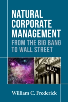 Natural Corporate Management : From the Big Bang to Wall Street, Paperback / softback Book