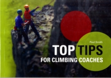 Top Tips for Climbing Coaches, Paperback Book