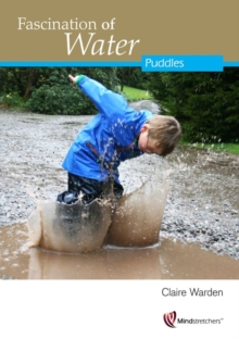 Fascination of Water : Puddles, Paperback Book