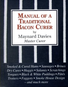 Manual of a Traditional Bacon Curer, Hardback Book