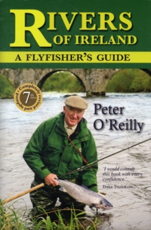 Rivers of Ireland : A Flyfisher's Guide, Hardback Book