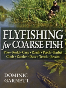 Flyfishing for Coarse Fish, Hardback Book