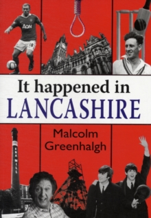 It Happened in Lancashire, Paperback Book