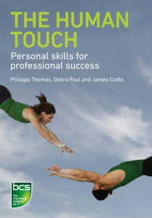 The Human Touch : Personal skills for professional success, Paperback Book