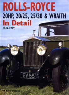 Rolls-Royce : 20HP, 20/25, 25/30 and Wraith in Detail, 1922-1939, Hardback Book