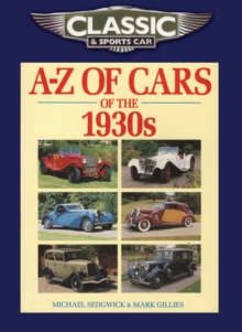 Classic and Sports Car Magazine A-Z of Cars of the 1930s, Paperback Book