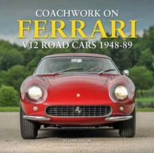 Coachwork on Ferrari V12 Road Cars 1948 - 89, Hardback Book