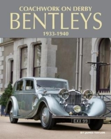 Coachwork on Derby Bentleys, Hardback Book