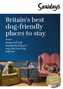 Britain's Best Dog-Friendly Places to Stay, Paperback / softback Book