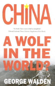 China : A Wolf in the World?, Paperback Book
