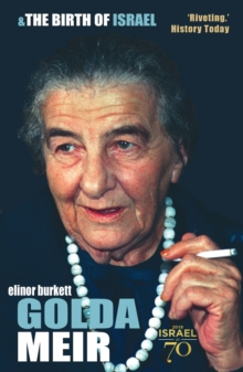 Golda Meir : & The Birth of Israel, Paperback / softback Book
