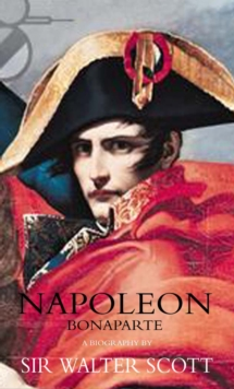 Napoleon : An Exceptional Biography, Hardback Book