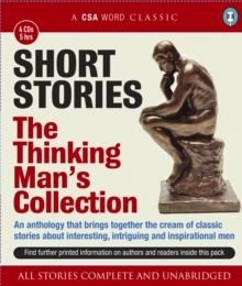 Short Stories: The Thinking Man's Collection, CD-Audio Book