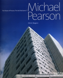 The Power of Process : The Architecture of Michael Pearson, Paperback / softback Book