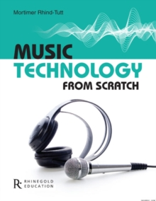 Music Technology from Scratch, Paperback Book