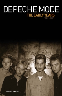 Depeche Mode - The Early Years, Paperback / softback Book