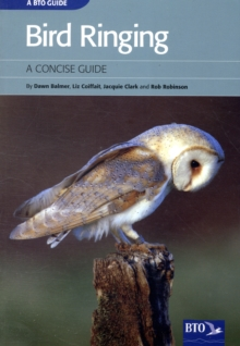 Bird Ringing : A Concise Guide, Paperback / softback Book