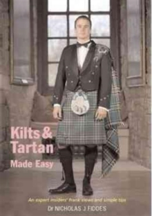 Kilts and Tartan Made Easy, Paperback Book