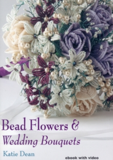 Bead Flowers & Wedding Bouquets, Digital Book