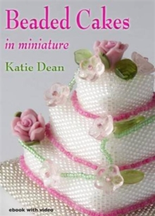 Beaded Cakes : In Miniature, Digital Book