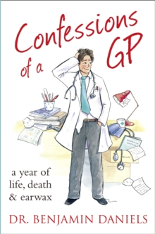 Confessions of a GP, Paperback Book