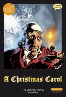 A Christmas Carol : The Graphic Novel Original Text, Paperback / softback Book