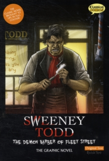 Sweeney Todd the Graphic Novel Original Text : The Demon Barber of Fleet Street, Paperback Book