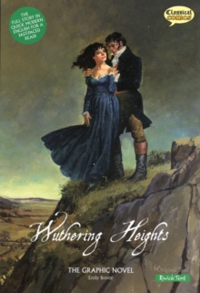 Wuthering Heights the Graphic Novel Quick Text, Paperback Book