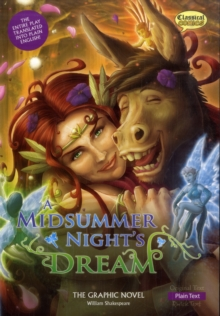 A Midsummer Night's Dream the Graphic Novel : Plain Text, Paperback Book