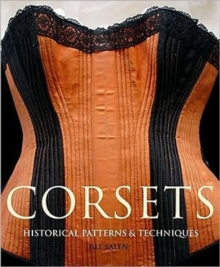 Corsets:Historic Patterns and Techniques, Paperback Book