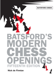 Batsford's Modern Chess Openings, Paperback Book