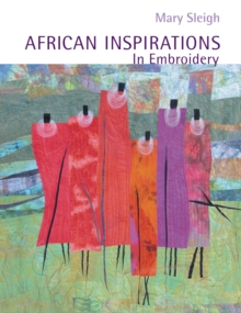 African Inspirations in Embroidery, Paperback / softback Book