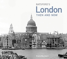 London Then and Now : a photographic guide to London past and present, Hardback Book
