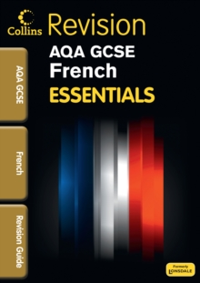 GCSE Essentials AQA French Revision Guide, Paperback Book