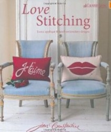 Love Stitching : Iconic Applique and Hand-Embroidery Designs, Hardback Book