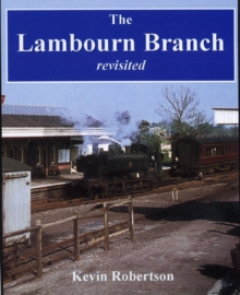 The Lambourn Branch : Revisited, Paperback Book