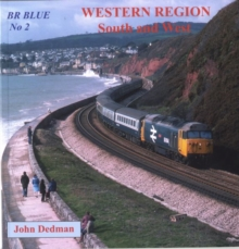 BR Blue : Western Region South and West No. 2, Paperback / softback Book