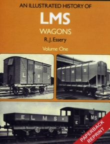An Illustrated History of LMS Wagons : v.1, Paperback Book