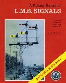 A Pictorial Record of L.M.S. Signals, Paperback / softback Book