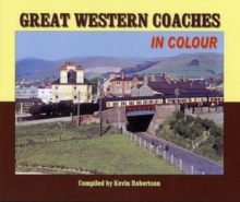 Great Western Coaches in Colour : N.B. Series Information Should be Added to Box 19, Hardback Book