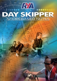 RYA Day Skipper Shorebased Notes, Paperback Book