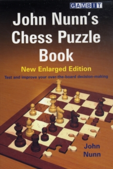 John Nunn's Chess Puzzle Book : New Enlarged Edition, Paperback / softback Book