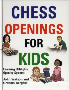 Chess Openings for Kids, Hardback Book