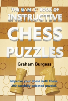 The Gambit Book of Instructive Chess Puzzles, Paperback / softback Book