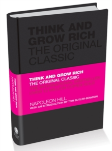 Think and Grow Rich - the Original Classic, Hardback Book